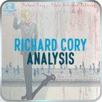 Richard Cory by edwin arlington robinson analysis