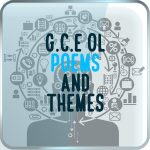 g.c.e ol poems and themes